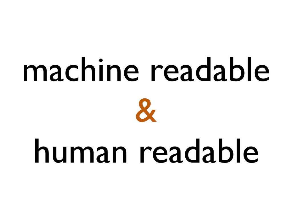 machine readable & human readable