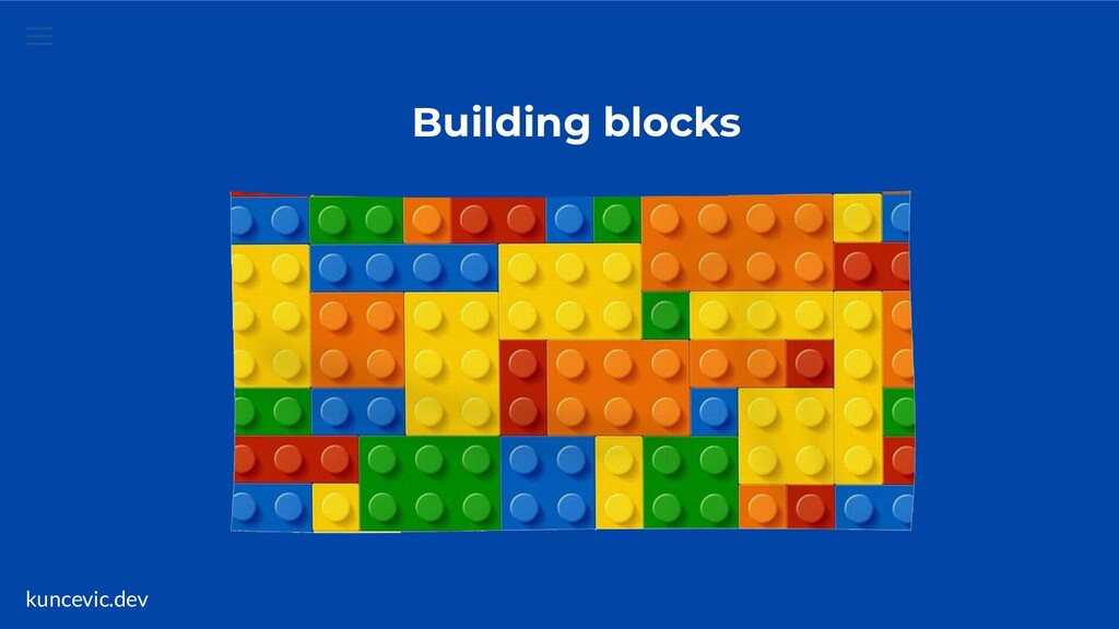 kuncevic.dev Building blocks