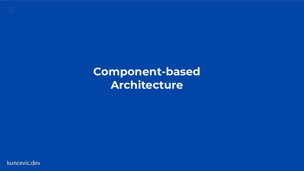 kuncevic.dev Component-based Architecture