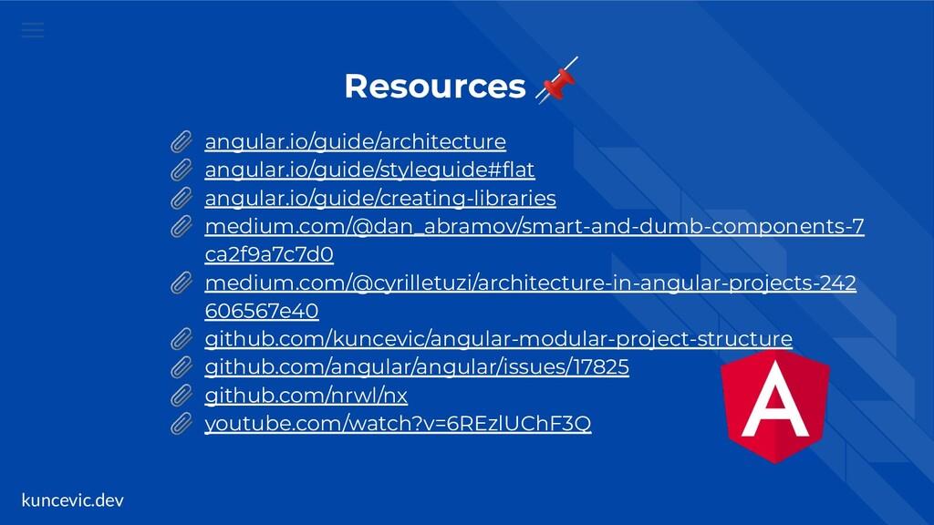 kuncevic.dev Resources   angular.io/guide/archi...