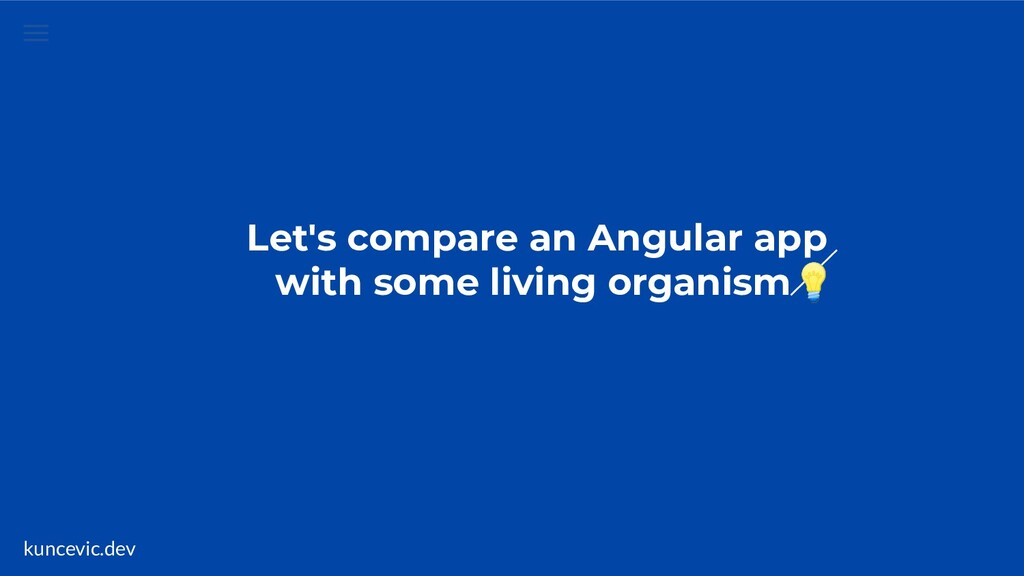 kuncevic.dev Let's compare an Angular app with ...