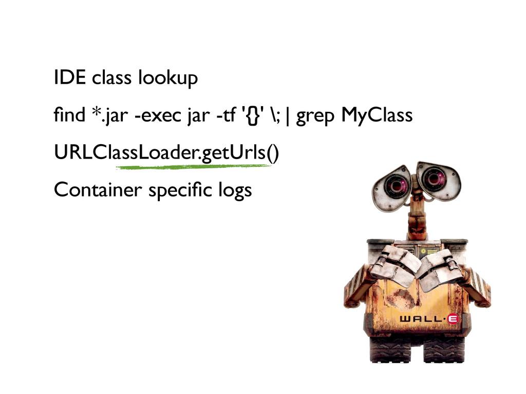 IDE class lookup find *.jar -exec jar -tf '{}' \...
