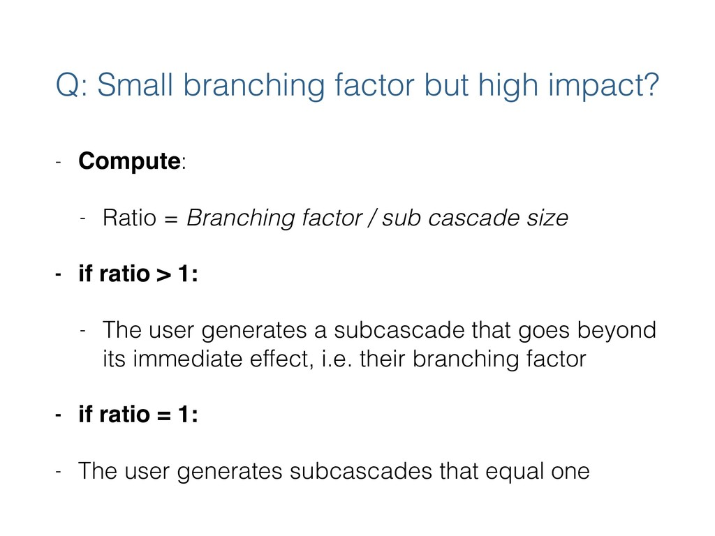 Q: Small branching factor but high impact? - Co...