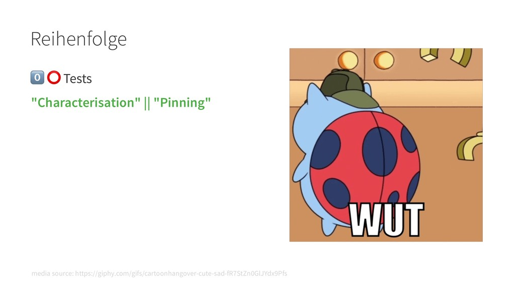 "Reihenfolge ! ⭕ Tests ""Characterisation""    ""Pi..."