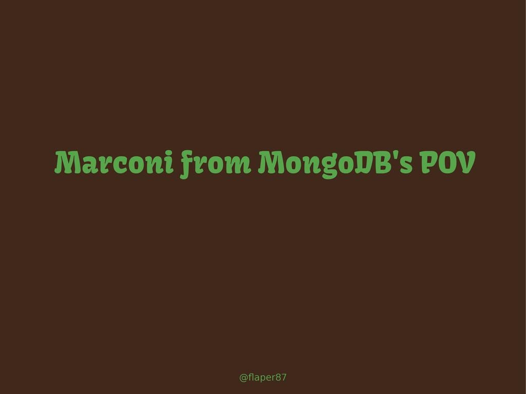 @flaper87 Marconi from MongoDB's POV