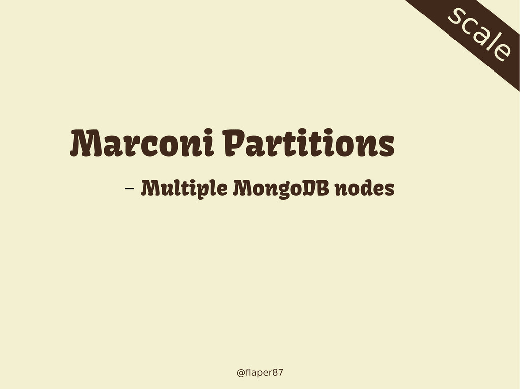 @flaper87 scale Marconi Partitions – Multiple M...