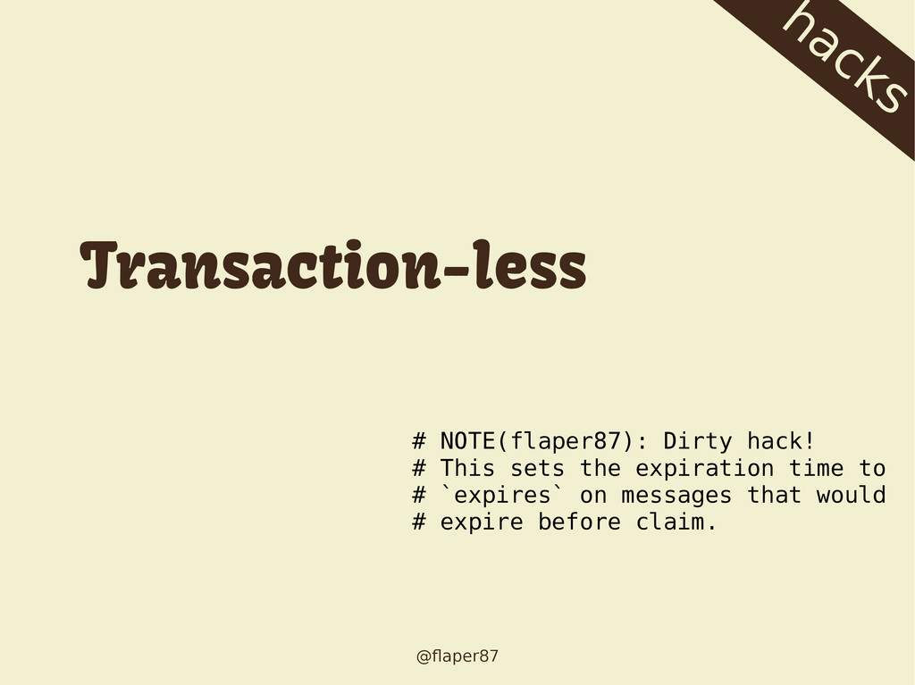 @flaper87 hacks # NOTE(flaper87): Dirty hack! #...