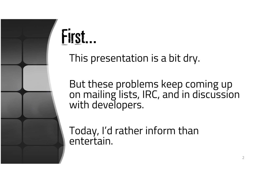 First… This presentation is a bit dry. But thes...