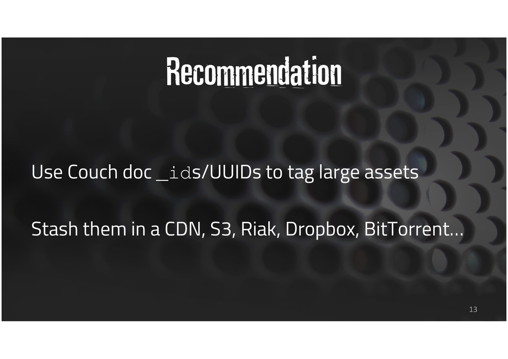 Recommendation Use Couch doc _ids/UUIDs to tag ...