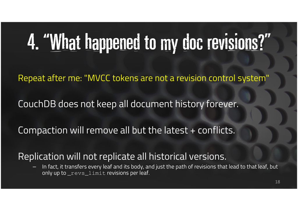 "4. ""What happened to my doc revisions?"" Repeat ..."
