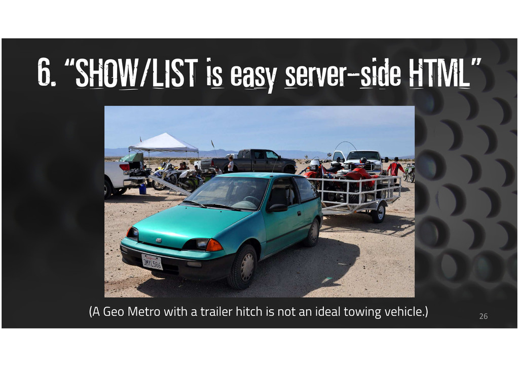 "6. ""SHOW/LIST is easy server-side HTML"" 26 (A G..."