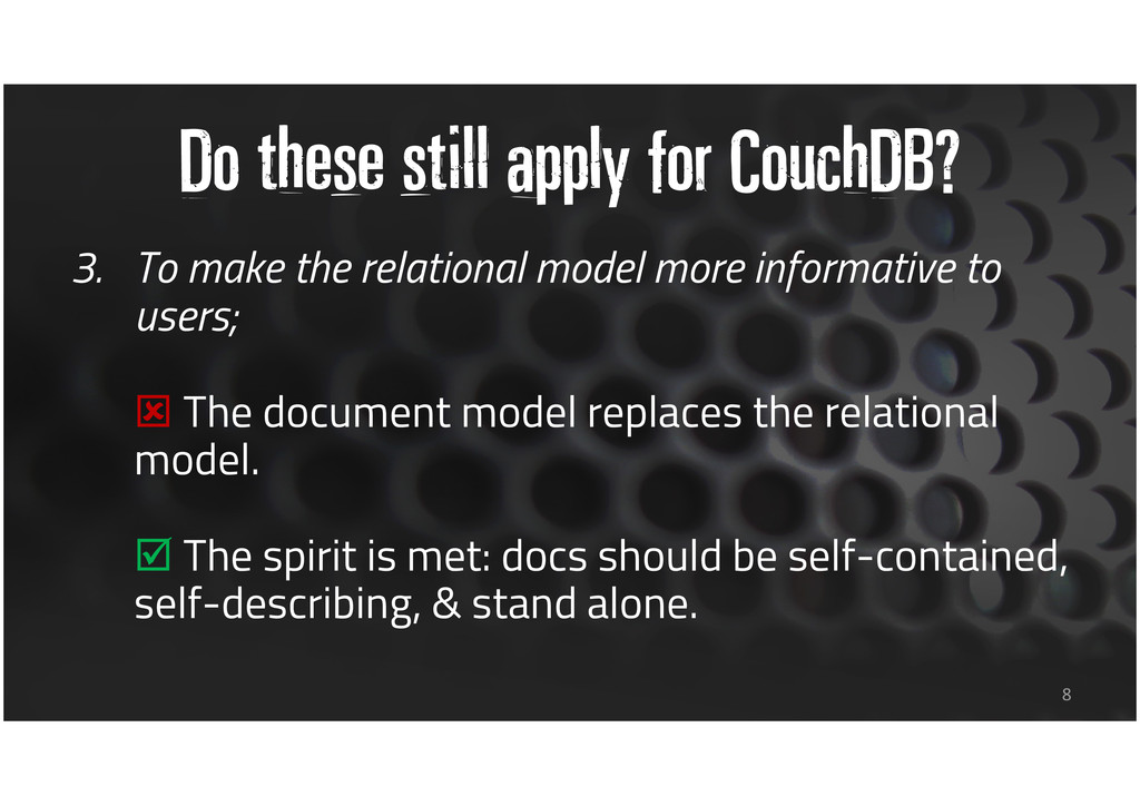 Do these still apply for CouchDB? 3. To make th...