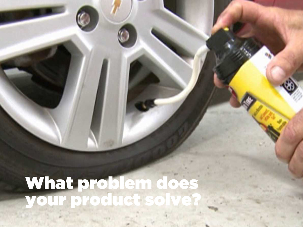 What problem does your product solve?
