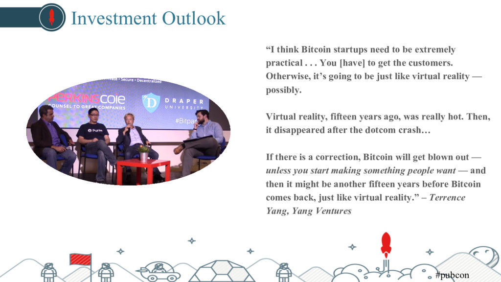 "Investment Outlook ""I think Bitcoin startups ne..."