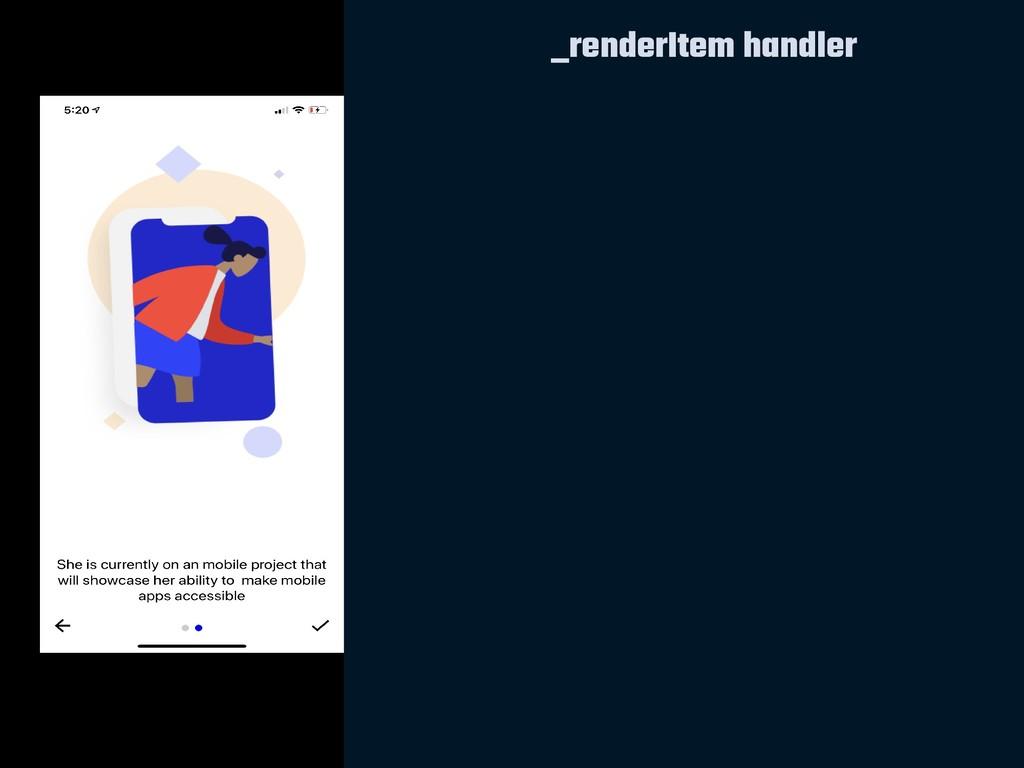 _renderItem handler
