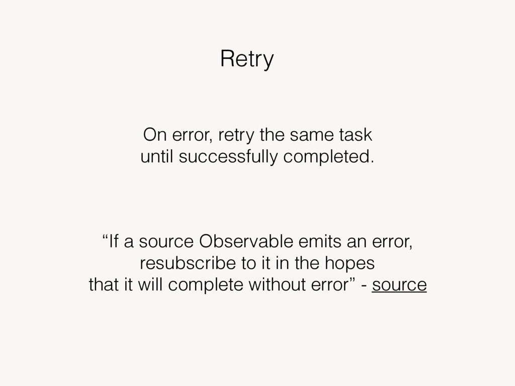 """Retry """"If a source Observable emits an error, r..."""