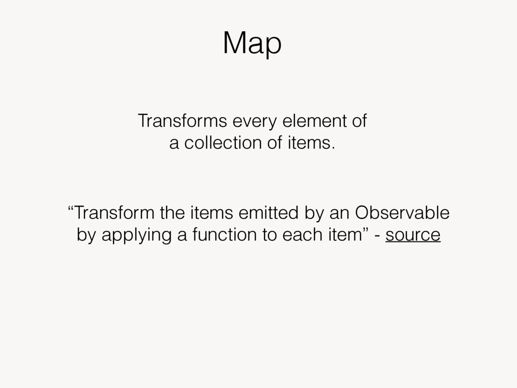 """Map """"Transform the items emitted by an Observab..."""
