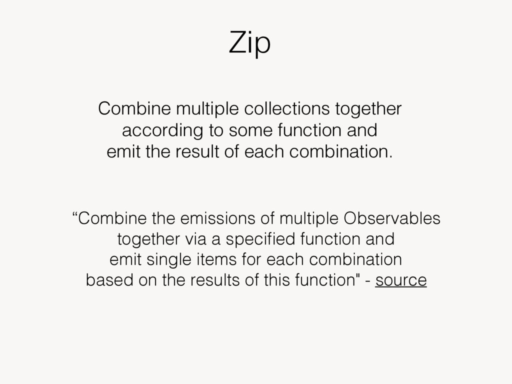 Zip Combine multiple collections together accor...