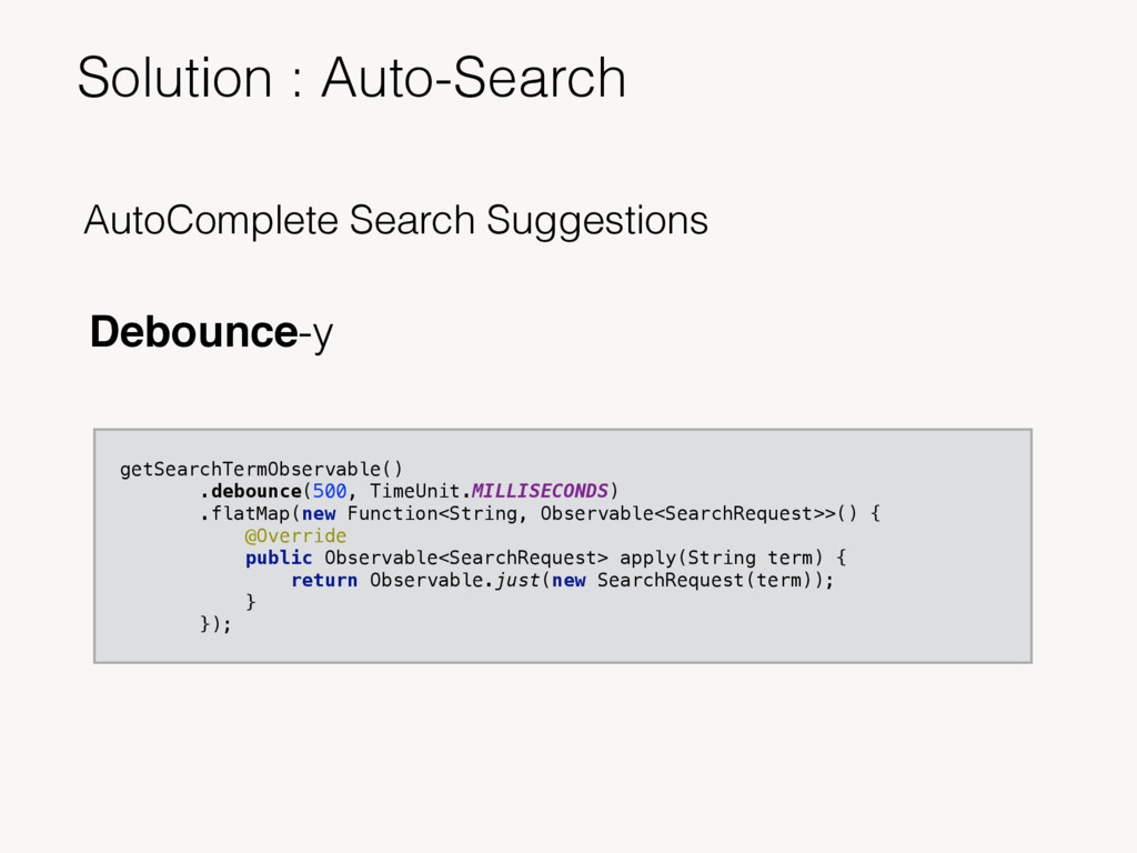 AutoComplete Search Suggestions Debounce-y getS...