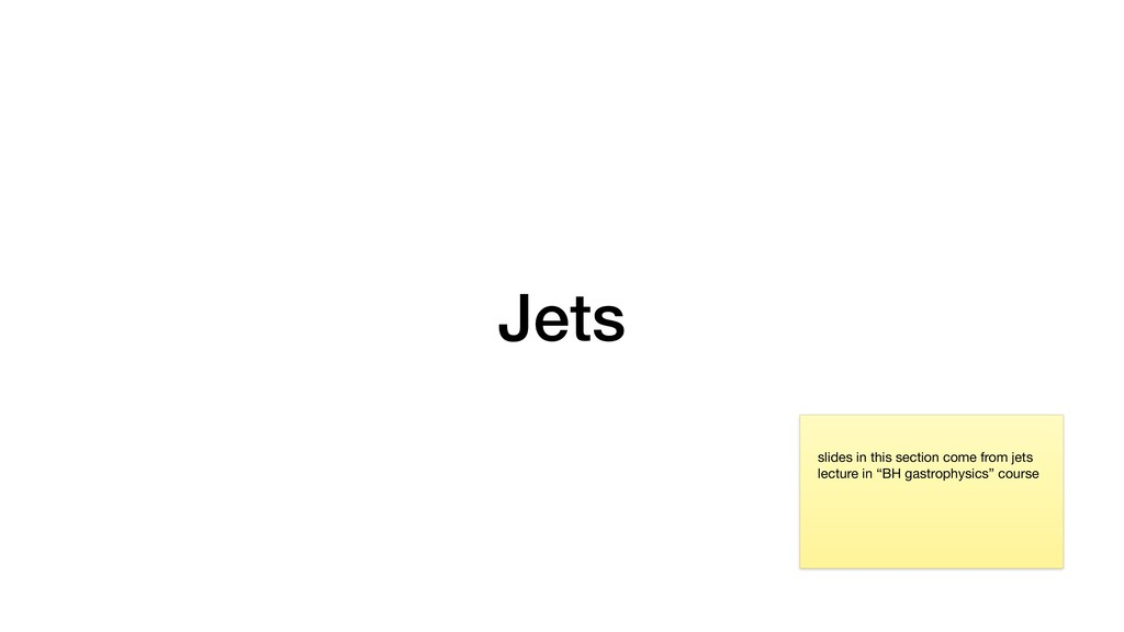 Jets slides in this section come from jets lect...