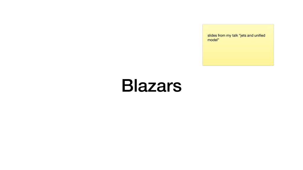 "Blazars slides from my talk ""jets and unified mo..."