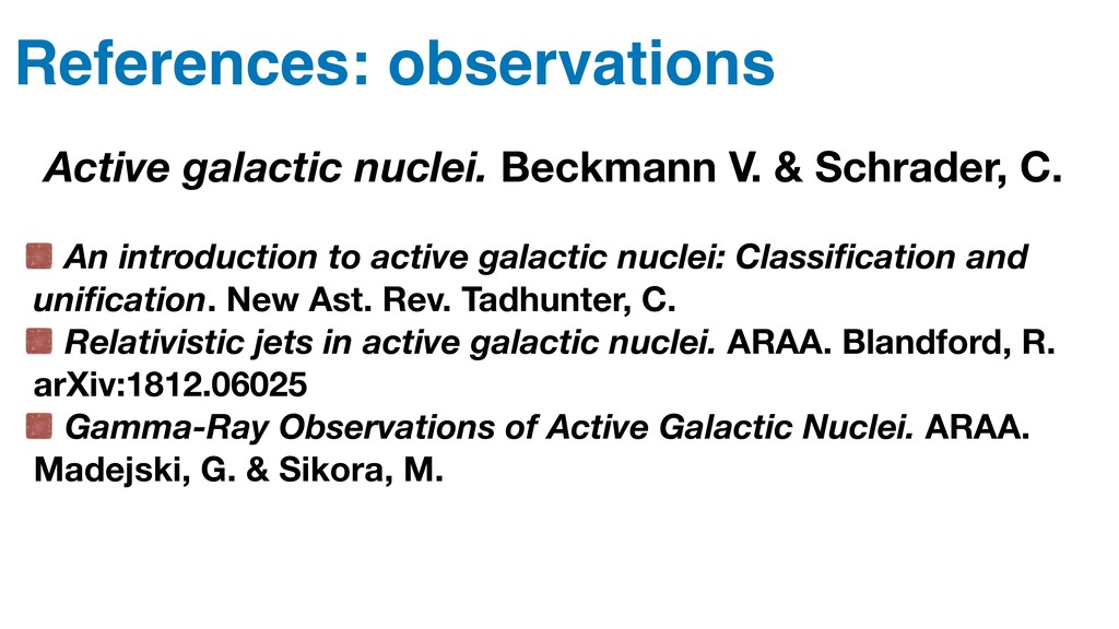 References: observations Active galactic nuclei...
