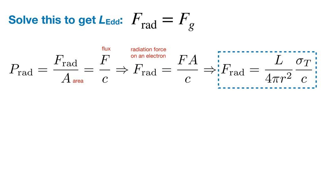 F rad = F g Prad = Frad A = F c ) Frad = FA c )...