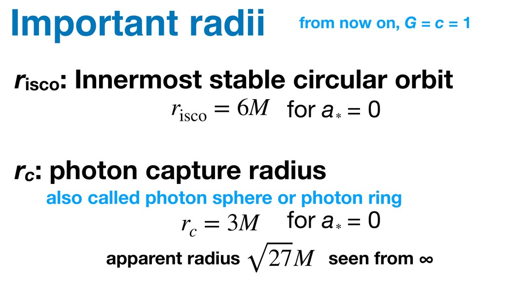 Important radii risco: Innermost stable circula...