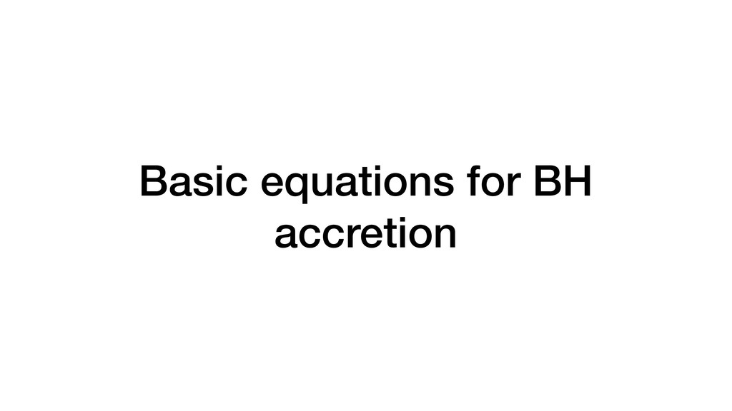 Basic equations for BH accretion