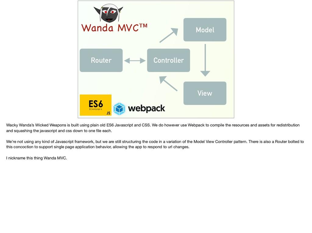Wanda MVC™ Controller Model View Router Wacky W...