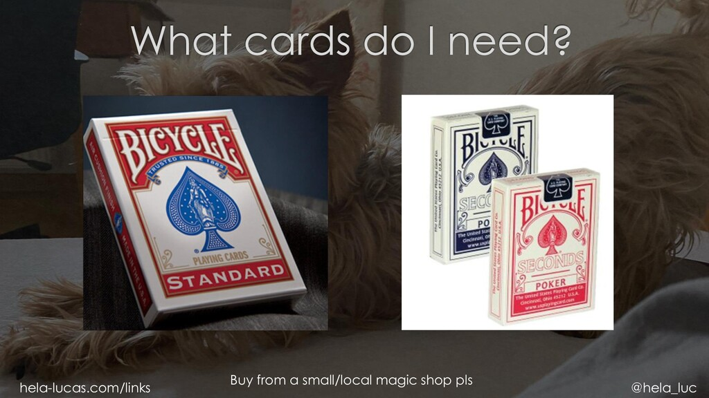 Buy from a small/local magic shop pls hela-luca...