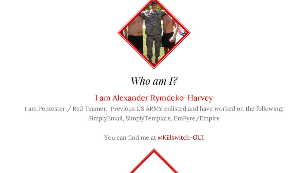 Who am I? I am Alexander Rymdeko-Harvey I am Pe...