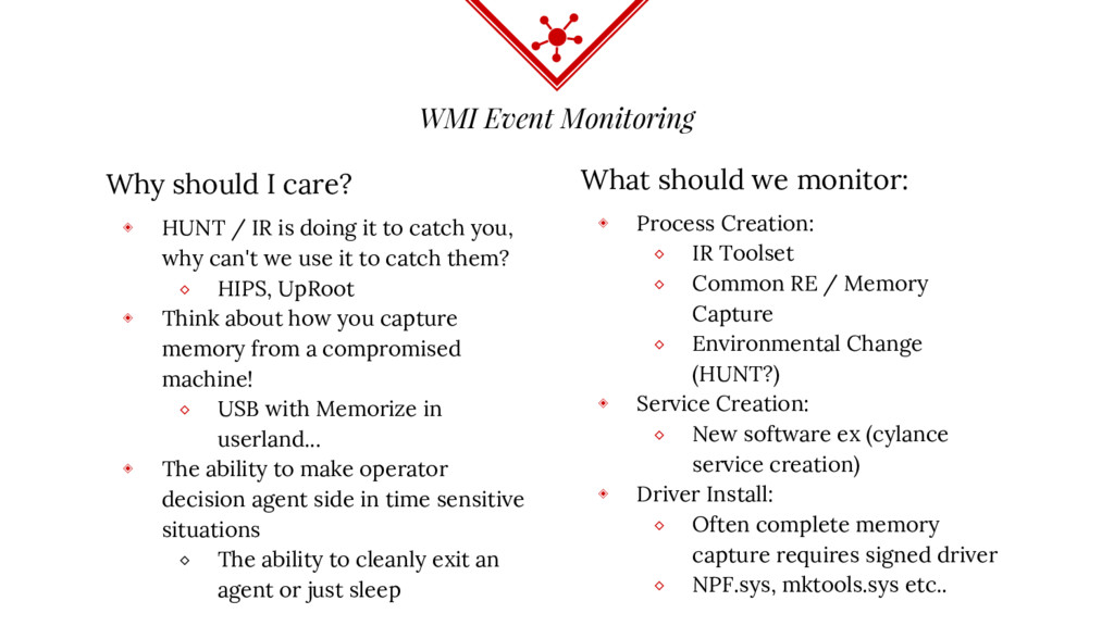 WMI Event Monitoring Why should I care? ◈ HUNT ...