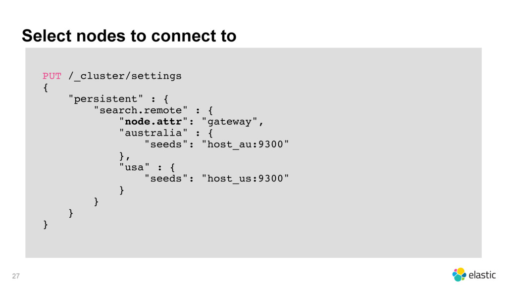 Select nodes to connect to PUT /_cluster/settin...