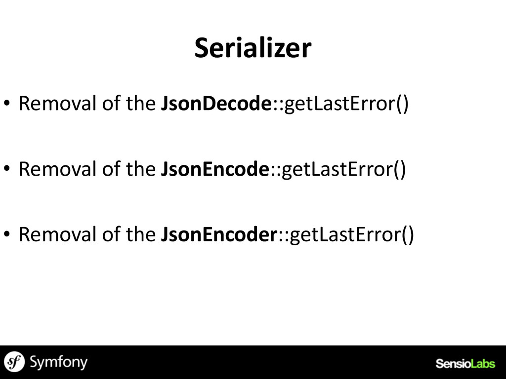 Serializer • Removal	