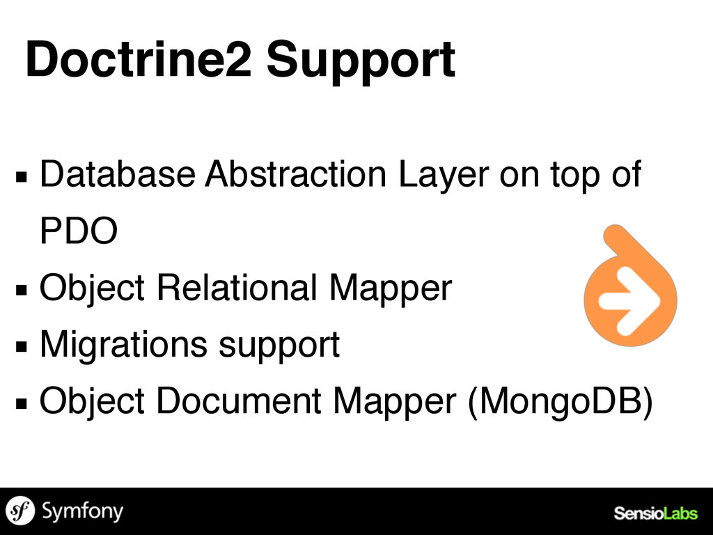 ▪ Database Abstraction Layer on top of PDO ▪ Ob...