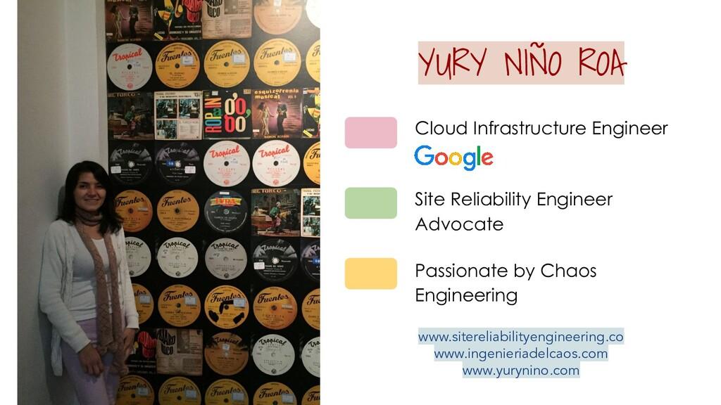 Passionate by Chaos Engineering YURY NIÑO ROA C...