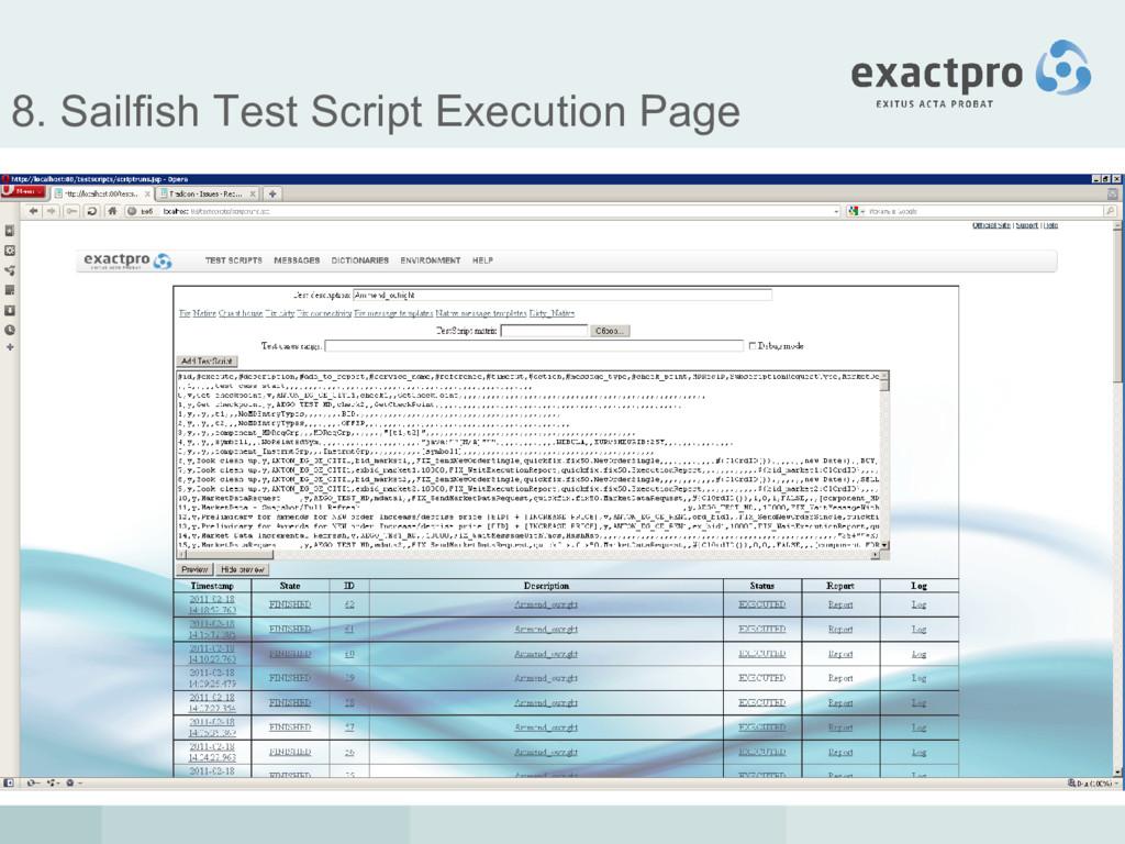 8. Sailfish Test Script Execution Page