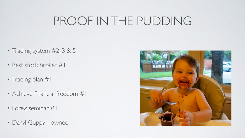 PROOF IN THE PUDDING • Trading system #2, 3 & 5...