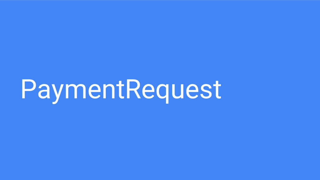 PaymentRequest