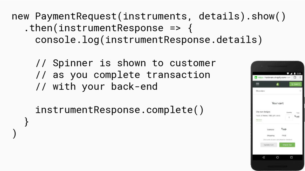 new PaymentRequest(instruments, details).show()...