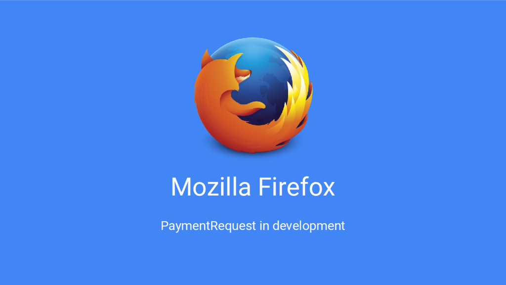Mozilla Firefox PaymentRequest in development