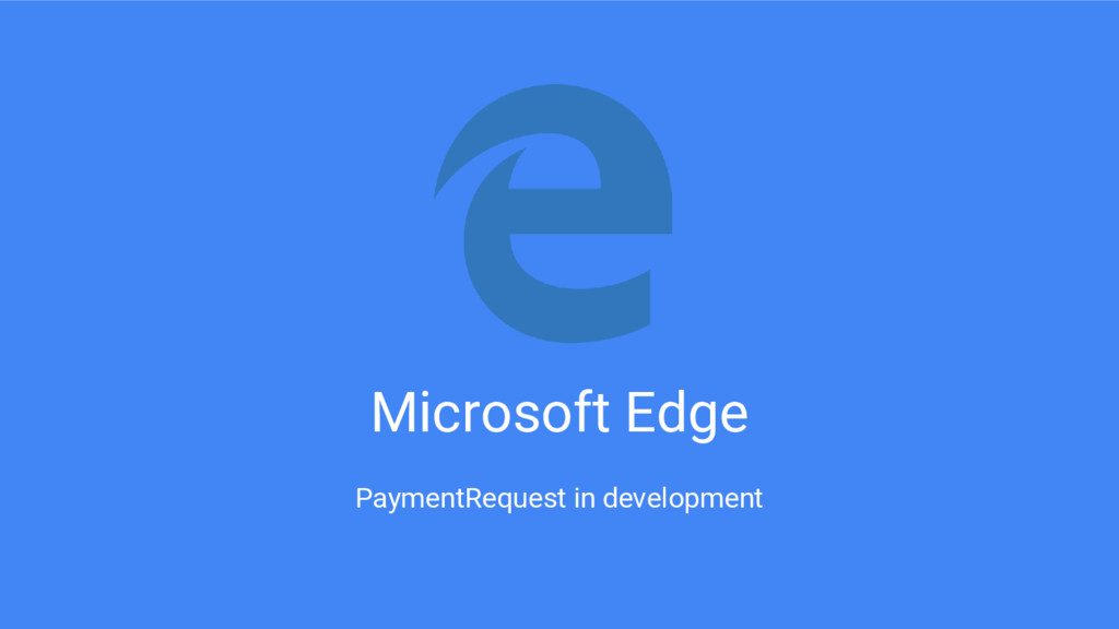 Microsoft Edge PaymentRequest in development
