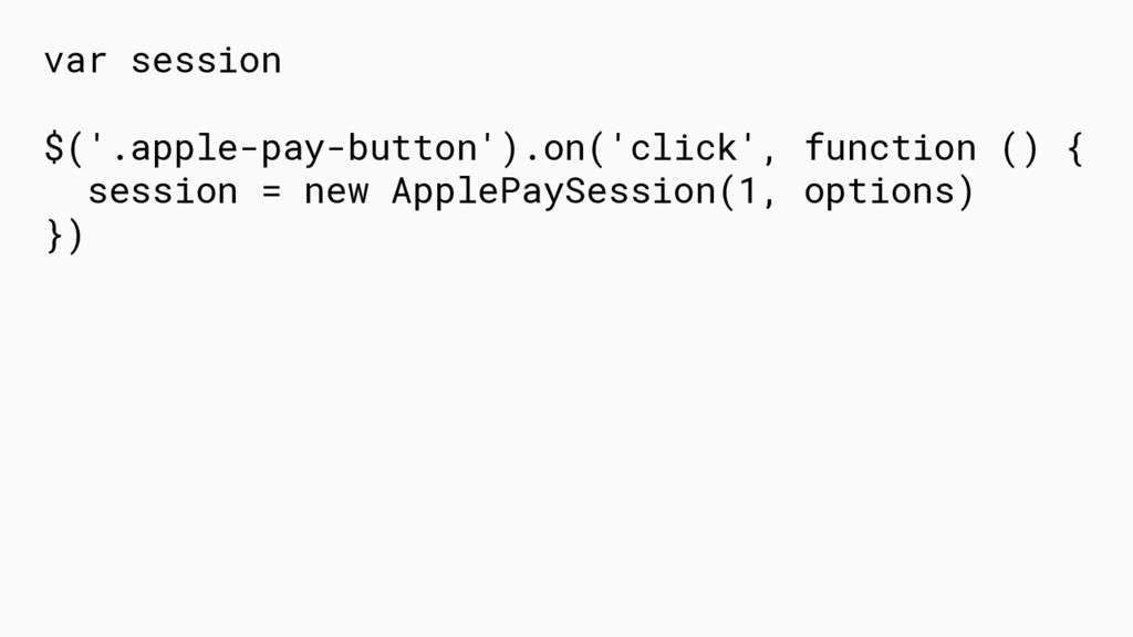 var session $('.apple-pay-button').on('click', ...