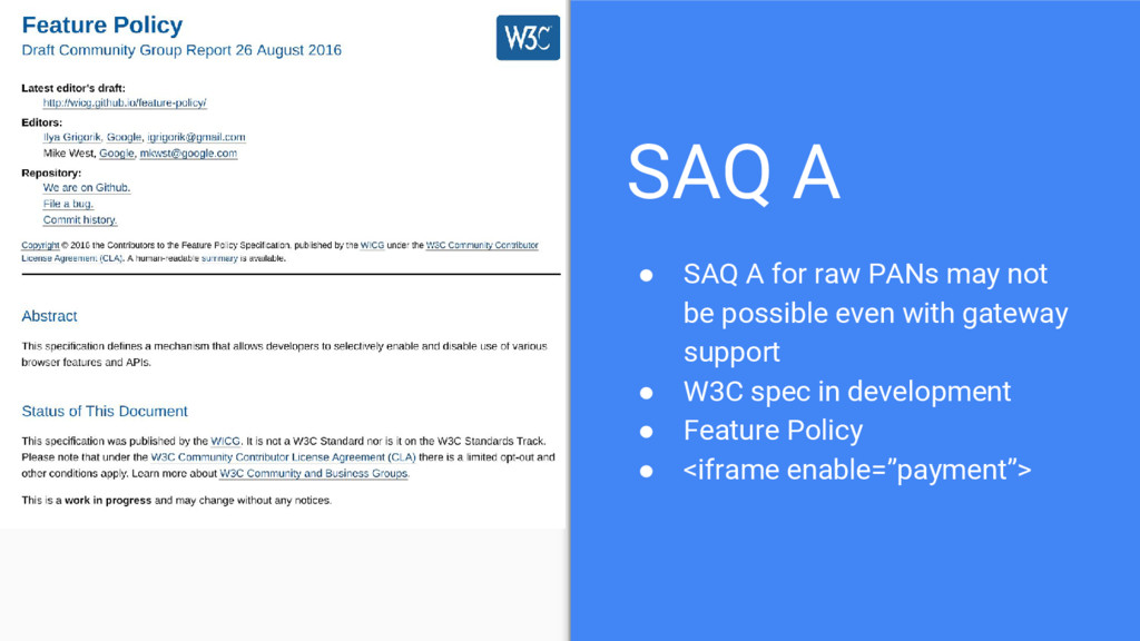 SAQ A ● SAQ A for raw PANs may not be possible ...