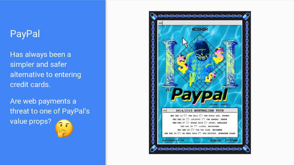 PayPal Has always been a simpler and safer alte...