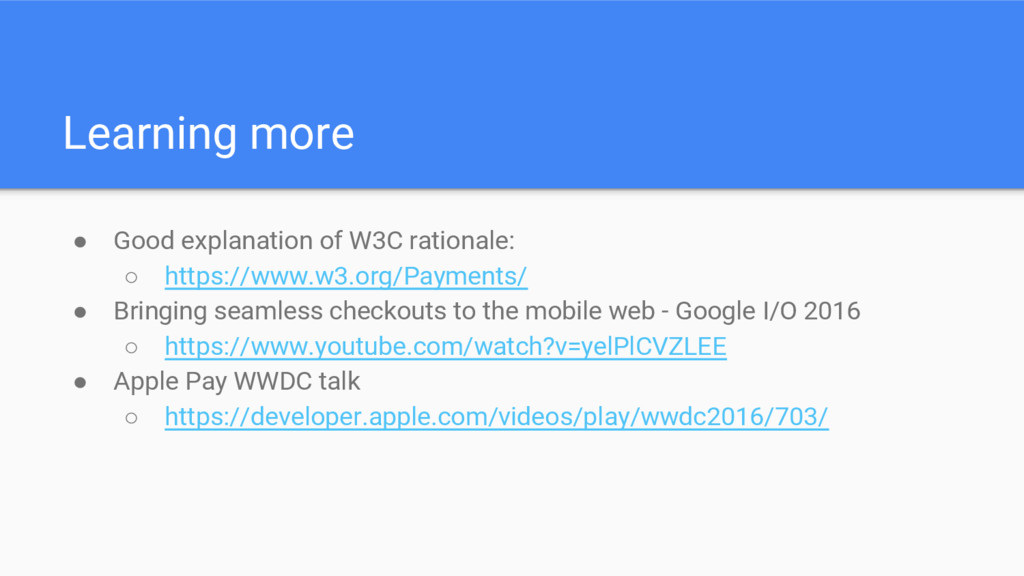 Learning more ● Good explanation of W3C rationa...