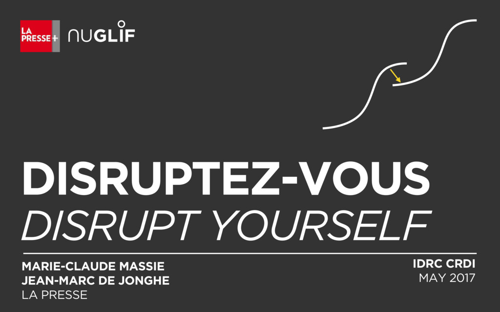 DISRUPTEZ-VOUS DISRUPT YOURSELF MARIE-CLAUDE MA...