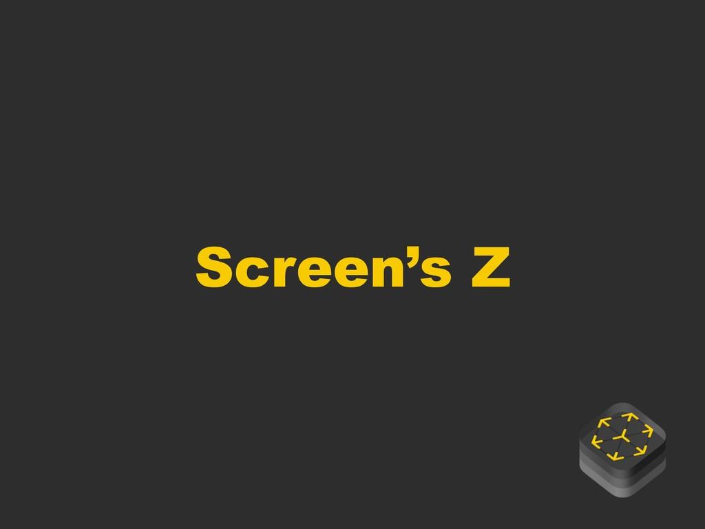 Screen's Z