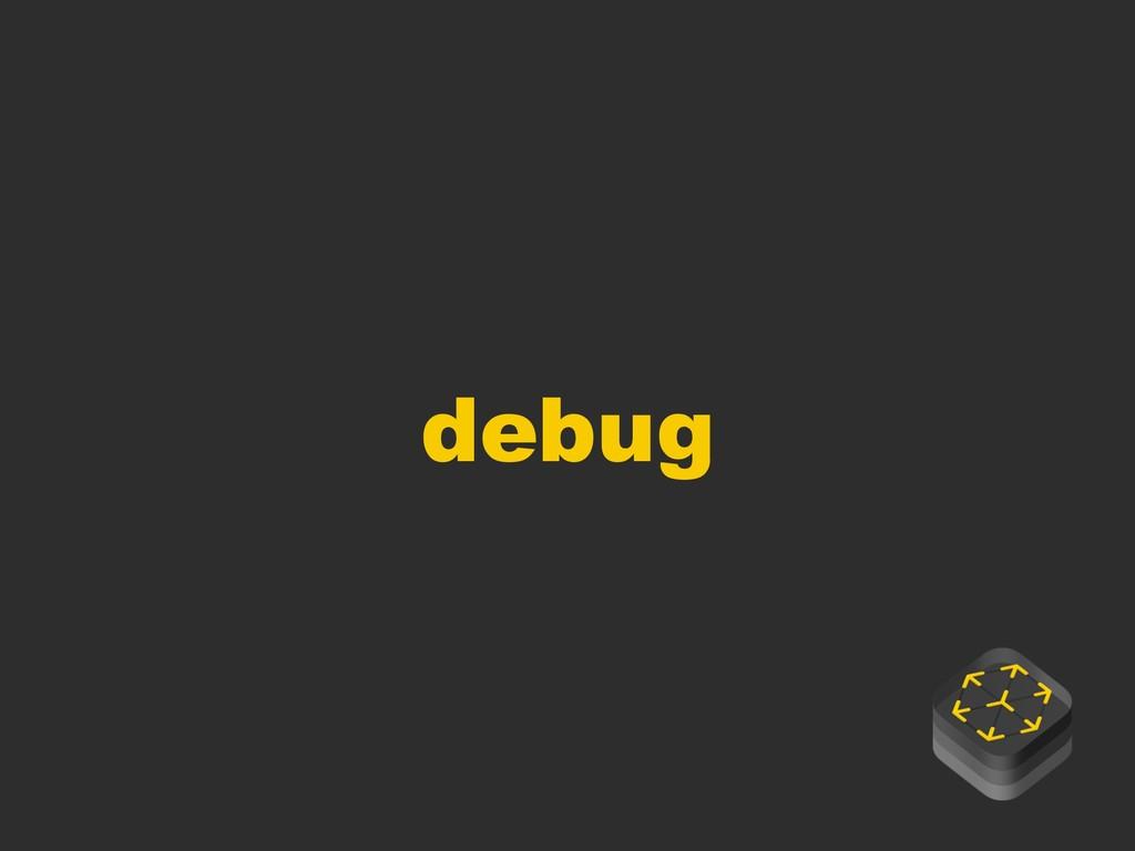 debug